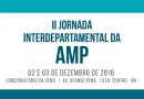 2ª Jornada Interdepartamental da AMP