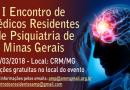 I Encontro de Médicos Residentes de Psiquiatria de Minas Gerais