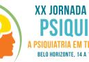I Fórum das Ligas Acadêmicas de Psiquiatria e Saúde Mental na XX Jornada Mineira de Psiquiatria