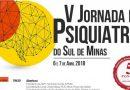 V Jornada de Psiquiatria do Sul de Minas