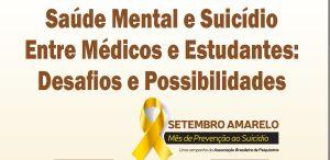 Saúde Mental e Suicídio Entre Médicos e Estudantes: Desafios e Possibilidades