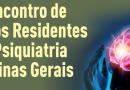 II Encontro de Médicos Residentes de Psiquiatria de Minas Gerais