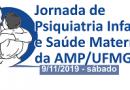 Jornada de Psiquiatria Infantil e Saúde Materna da AMP/UFMG