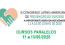 Cursos paralelos ao IX Congresso Latino-Americano de Prevenção do Suicídio
