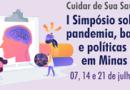 Cuidar de Sua Saúde Mental – I Simpósio sobre Pandemia, Barragens e políticas públicas em Minas Gerais