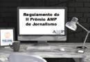 Regulamento do II Prêmio AMP de Jornalismo